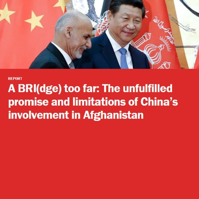 A BRIdge too far - The unfulfilled promise and limitations of China's involvement in Afghanistan by Vanda Felbab-Brown
