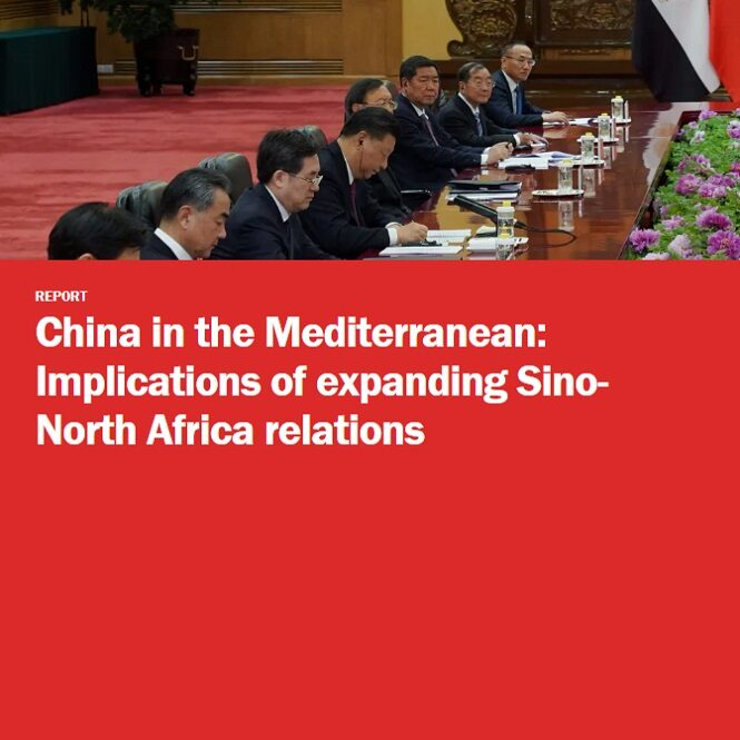 China in the Mediterranean - Implications of expanding Sino-North Africa relations by Adel Abdel Ghafar and Anna L. Jacobs