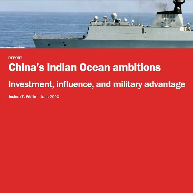 China's Indian Ocean ambitions - Investment, influence, and military advantage by Joshua T. White